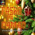 PASKO NA NAMAN (Paskong Pinoy Medley)