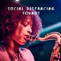 Social Distancing Sounds Ep30 08.04.2021