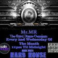 Mr.MR - The Hard Dance Sessions - June 9th 2021 - EP11 - Hard House
