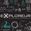 Émission spéciale Cap sur les labos - Exploreur