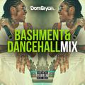 Bashment & Dancehall Mix - Follow @DJDOMBRYAN