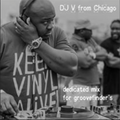 AWESOME TUNEAGE - A GROOVEFINDER EXCLUSIVE MIX BY DJ V FROM CHICAGO APRIL 2016