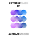 Diffused Music with Michael Woods | Show 141