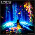 SPACETECH #046 >>> COSMIC DREAMS