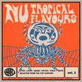 NU TROPICAL FLAVOURS Vol. 2