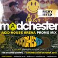 MADCHESTER 88-93 Hacienda/Acid House Demo Compiled & Mixed By DJ Ricky Isted