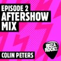 Episode 2: Colin Peters' Aftershow Mix