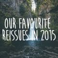 Our favourite reissues in 2015