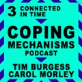 3: Connected in Time | Coping Mechanisms