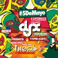 Cinco De Mayo Globalization Mix W/Special Guest Thombs (Colombia)