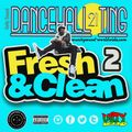 Unity Sound - Dancehall Ting v21 - Fresh N Clean Pt2 Mix Dec 2020