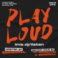 PLAY LOUD 079 ► Bergwall & DJ GingerTim