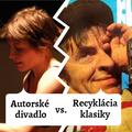 Autorské divadlo vs. Recyklácia klasika | Rádioaktívne MLOKi #3