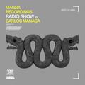 Magna Recordings Radio Show by Carlos Manaça 141   Best Of 2020