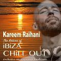 KAREEM RAïHANi - The Return of iBiZA CHiLL OUT