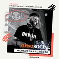 UWS Brighton #074 - Markus Saarländer - Ohso Social