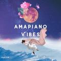 Amapiano Vibes Vol. 2