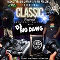 Classic Weekend wit DJ Big Dawg (Clean Version)