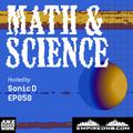 Math & Science Ep. 050