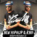 JAMSKIIDJ - Friday Vibes Week 23 | New Hiphop & RnB | INSTAGRAM - JAMSKIIDJ | August 2018