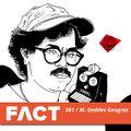 FACT mix 561 - M. Geddes Gengras (Jul '16)