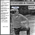 Hypnotized In Trance 012