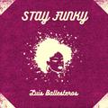 Stay Funky