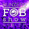 SUB FM - BunZer0 ft Mr Jo - 21 09 17
