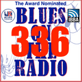Blues On The Radio - Show 336