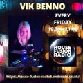 VIK BENNO Lift You Higher & Take You Deeper Mix 23/04/21 for House Fusion Radio