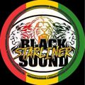 BLACK STARLINER SOUND - VYBZ UP TIME 2021