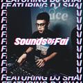 SoundsOfFai Soundsystem Vol.7 (Featuring DJ Shai)