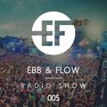 Ebb & Flow Radio 005