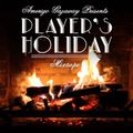 Player's Holiday: A Very Merry Mixtape