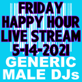 (Mostly) 80s & New Wave Happy Hour - Generic Male DJs - 5-14-2021