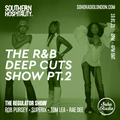 The R&B Deep Cuts Show Part 2' - Rob Pursey, Superix, Tom Lea & Rae Dee