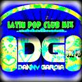 LATIN POP CLUB MIX VOL 15 - 2020