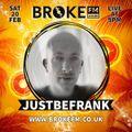 JustBeFrank 9pm Saturday 20th Feb 2021 - JustBeFrank