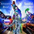 """Automobile Disco"" Soulful House Music"