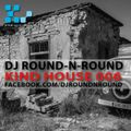 KINDHOUSE006 by DJ Round-N-Round