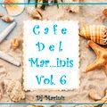 DJ Marinis (Cafe Del Mar...inis Vol.6)