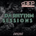 Da Rhythm Sessions 19th January 2021 (DRS295)