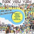 Park View Yard Mix by Marc Meistro of the Sol Power All-Stars