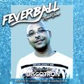 Feverball Radio Show 072 by Ladies On Mars & Gus Fastuca + Special Guest Discotron