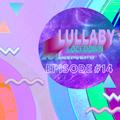 Lullaby Lockdown - Episode 14