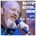 Britpop Revival Show #349 with Alan McGee 3rd December 2020
