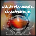 Live At Woodman's November 2015