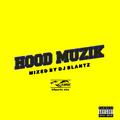 HOOD MUZIK (bSports Mix)