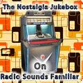 Radio Sounds Familiar - Nostalgia Jukebox Show 1 - 12-8-18