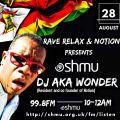 Rave Relax Show 28th August - Resident Mix #4 - DJ aka Wonder